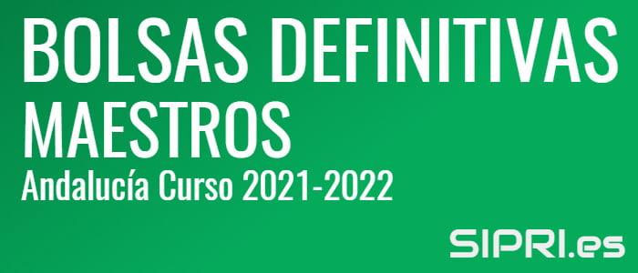 Bolsas definitivas del Cuerpo de Maestros en Andalucía para el curso 2021-2022